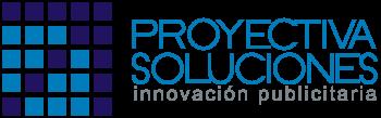 Proyectiva Soluciones - Innovación Publicitaria
